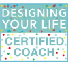 Design Your Life Certified Coach